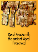 Dead Sea Scrolls Preserving God's Ancient Word